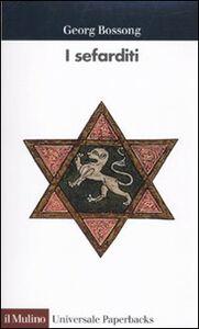 Foto Cover di I sefarditi, Libro di Georg Bossong, edito da Il Mulino