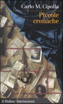 Piccole cronache - Carlo M. Cipolla - copertina