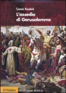 L' assedio di Gerusalemme - Conor Kostick - copertina