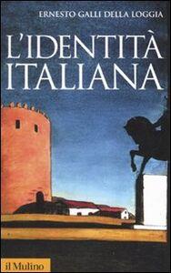 Libro L' identità italiana Ernesto Galli Della Loggia
