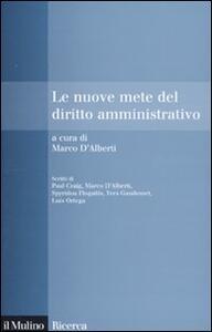 Le nuove mete del diritto amministrativo - Marco D'Alberti - copertina