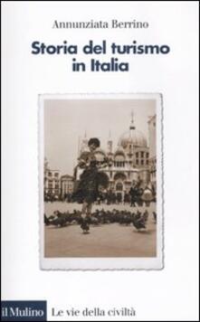 Storia del turismo in Italia - Annunziata Berrino - copertina