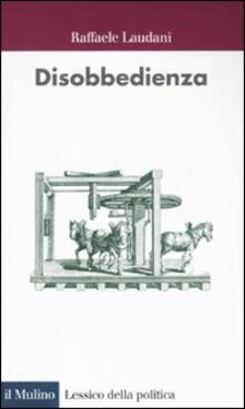 Disobbedienza - Raffaele Laudani - copertina