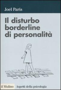Il disturbo borderline di personalità - Joel Paris - copertina
