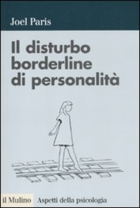 Libro Il disturbo borderline di personalità Joel Paris