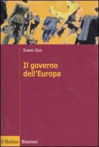 Libro Il governo dell'Europa Sandro Gozi