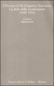 Winniearcher.com L' Europa di De Gasperi e Adenauer. La sfida della ricostruzione (1945-1951) Image