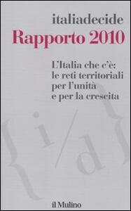 L' Italia che c'è: le reti territoriali per l'unità e per la crescita. Rapporto 2010 - copertina