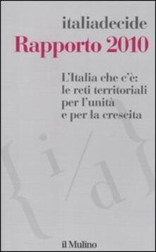 Festivalpatudocanario.es L' Italia che c'è: le reti territoriali per l'unità e per la crescita. Rapporto 2010 Image