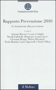 Libro La formazione alla prevenzione. Rapporto prevenzione 2010