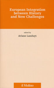 Libro European integration between history and new challenges