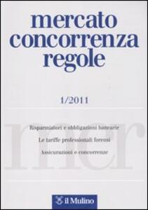 Mercato concorrenza regole (2011). Vol. 1 - copertina