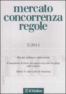 Mercato concorrenza regole (2011). Vol. 3 - copertina
