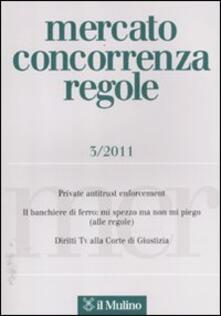 Mercato concorrenza regole (2011). Vol. 3.pdf