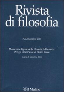 Lpgcsostenible.es Rivista di filosofia (2011). Vol. 3: Momenti e figure della filosofia della storia. Per gli ottant'anni di Pietro Rossi.. Image