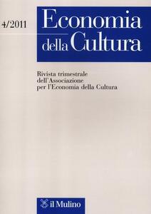 Economia della cultura (2011). Vol. 4 - copertina