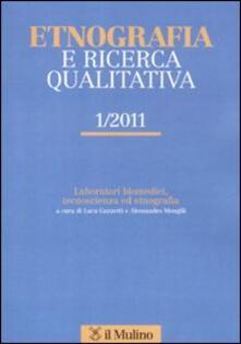 Camfeed.it Etnografia e ricerca qualitativa (2011). Vol. 1 Image