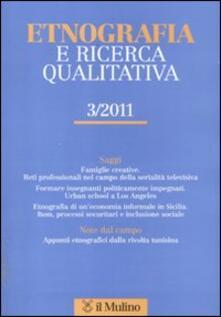Camfeed.it Etnografia e ricerca qualitativa (2011). Vol. 3 Image