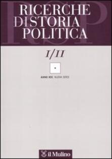 Filippodegasperi.it Ricerche di storia politica (2011). Vol. 1 Image