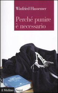 Libro Perché punire è necessario Winfried Hassemer