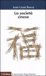 Libro La società cinese Jean-Louis Rocca