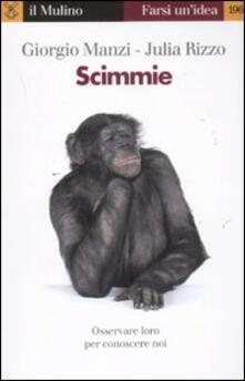 Scimmie - Giorgio Manzi,Julia Rizzo - copertina