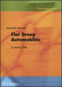 Libro Fiat group automobiles. Le nuove sfide Giuseppe Volpato