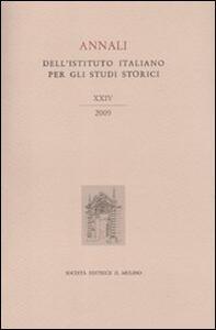 Annali dell'Istituto italiano per gli studi storici (2009). Vol. 24 - copertina