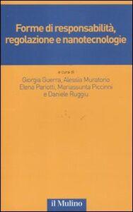 Libro Forme di responsabilità, regolazione e nanotecnologie