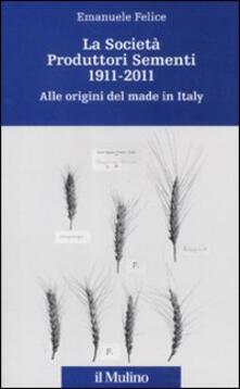 Antondemarirreguera.es La Società Produttori Sementi 1911-2011. Alle origini del made in Italy Image