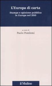 L' Europa di carta. Stampa e opinione pubblica in Europa nel 2010 - copertina