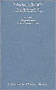Riflessioni sulla DDR. Prospettive internazionali e interdisciplinari vent'anni dopo - copertina