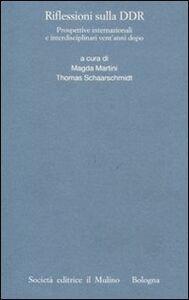 Foto Cover di Riflessioni sulla DDR. Prospettive internazionali e interdisciplinari vent'anni dopo, Libro di  edito da Il Mulino