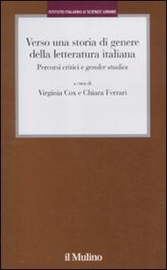 Verso una storia di genere della letteratura italiana. Percorsi critici e gender studies - copertina