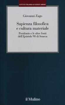 Festivalpatudocanario.es Sapienza filosofica e cultura materiale. Posidonio e le altre fonti dell'Epistola 90 di Seneca Image