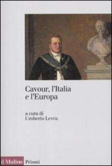 Cavour, l'Italia e l'Europa - copertina