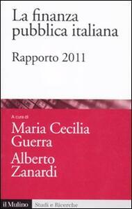 La finanza pubblica italiana. Rapporto 2011