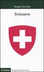 Libro Svizzera Sergio Gerotto
