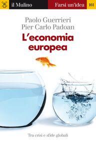 Ebook economia europea Guerrieri, Paolo , Padoan, Pier Carlo