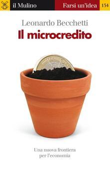 Il microcredito - Leonardo Becchetti - ebook