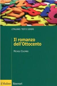 Il romanzo dell'Ottocento - Michele Colombo - copertina