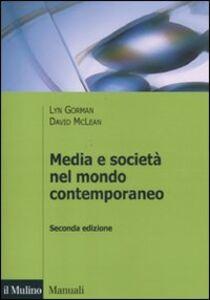 Libro Media e società nel mondo contemporaneo Lyn Gorman , David McLean