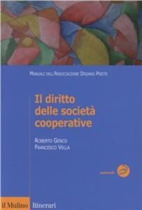 Il diritto delle società cooperative - Roberto Genco,Francesco Vella - copertina