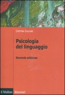 Psicologia del linguaggio - Cristina Cacciari - copertina