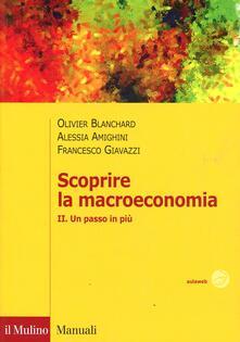 Tegliowinterrun.it Scoprire la macroeconomia. Vol. 2: Un passo in più. Image