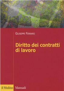 Foto Cover di Il rapporto di lavoro, Libro di Giuseppe Ferraro, edito da Il Mulino