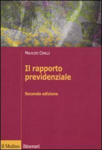 Il rapporto previdenziale - Maurizio Cinelli - copertina