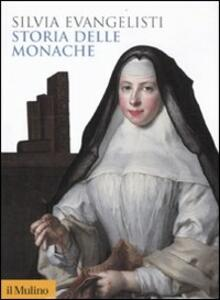 Storia delle monache 1450-1700 - Silvia Evangelisti - copertina
