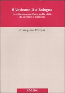 Promoartpalermo.it Il Vaticano II a Bologna. La riforma conciliare nella città di Lercaro e di Dossetti Image