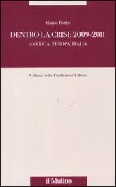 Dentro la crisi 2009-2011. America, Europa, Italia